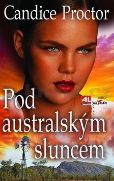 Candice Proctor: Pod australským sluncem cena od 192 Kč