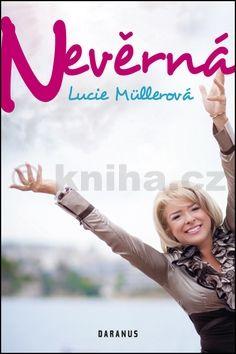 Lucie Müllerová: Nevěrná cena od 145 Kč