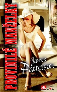 James Patterson: Provinilé manželky cena od 119 Kč