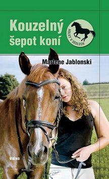 Marlene Jablonski: Kouzelný šepot koní - Holky v sedlech 2 cena od 134 Kč
