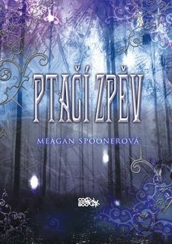 Meagan Spooner: Ptačí zpěv cena od 87 Kč