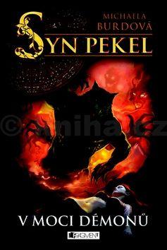 Michaela Burdová: Syn pekel – V moci démonů cena od 224 Kč