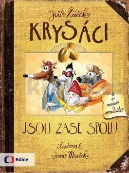 Ivan Mraček, Jiří Žáček: Krysáci 2 - Krysáci jsou zase spolu cena od 223 Kč