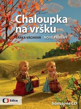 Šárka Váchová: Chaloupka na vršku 2 - Nové příběhy - s CD cena od 203 Kč