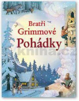 Bratři Grimmové Kniha pohádek cena od 218 Kč