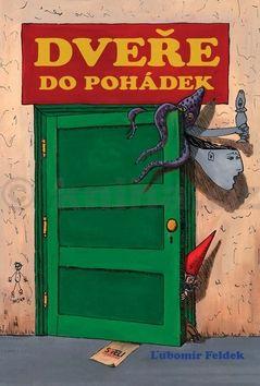 Ľubomír Feldek: Dveře do pohádek cena od 185 Kč