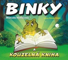 Marcela Klofáčová: Binky a kouzelná kniha / Binky and the Book of Spells - Dvojjazyčná pohádka (ČJ, AJ) cena od 77 Kč