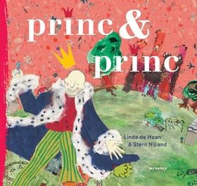 Linde de Haan, Stern Nijland: Princ & Princ cena od 134 Kč
