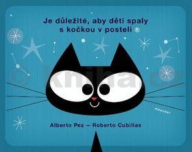 Alberto Pez, Roberto Cubillas: Je důležité, aby děti spaly s kočkou v posteli cena od 117 Kč