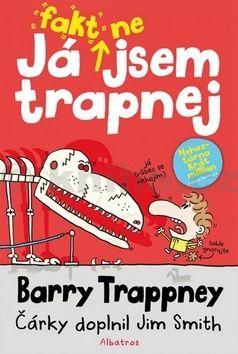 Jim Smith: Já fakt nejsem trapnej - Barry Trappney cena od 135 Kč