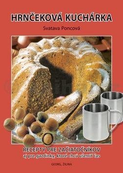 Svatava Poncová: Hrnčeková kuchárka cena od 163 Kč