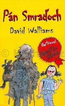 David Walliams: Pán Smraďoch cena od 177 Kč