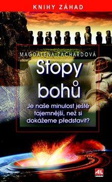 Magdalena Zachardová: Stopy bohů cena od 119 Kč