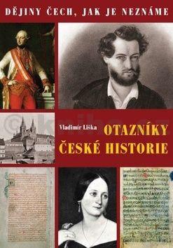 Vladimír Liška: Otazníky české historie cena od 104 Kč