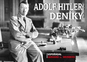 Adolf Hitler, Gerhard L. Weinberg: Adolf Hitler: Deníky cena od 227 Kč