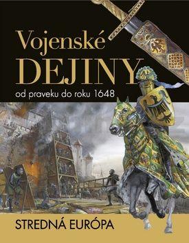 Vojenské dejiny od praveku do roku 1648 cena od 523 Kč