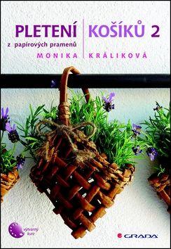 Králíková Monika: Pletení košíků 2 cena od 255 Kč