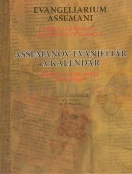 Martin Slaninka: Assemanov evanjeliár a kalendár Evangeliarium Assemani cena od 250 Kč