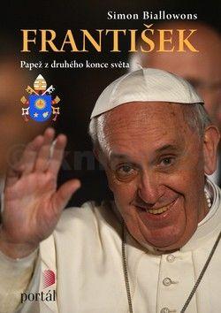 Simon Biallowons: František Papež z druhého konce světa cena od 107 Kč