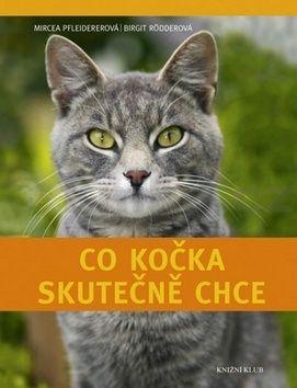 Mircea Pfleidererov, Brigit Rödderová: Co kočka skutečně chce cena od 319 Kč