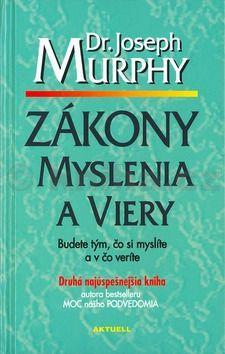 Joseph Murphy: Zákony myslenia a viery cena od 175 Kč