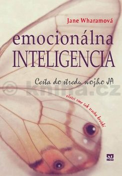 Jane Wharam: Emocionálna inteligencia - cesta do stredu svojho JA cena od 188 Kč