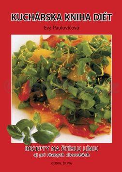 Eva Paulovičová: Kuchárska kniha diét cena od 163 Kč