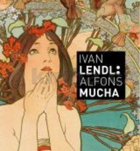 Alfons Mucha: Alfons Mucha - Plakáty ze sbírky Ivana Lendla (anglická verze) cena od 698 Kč