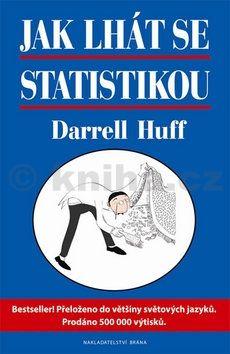 Darrell Huff: Jak lhát se statistikou cena od 104 Kč