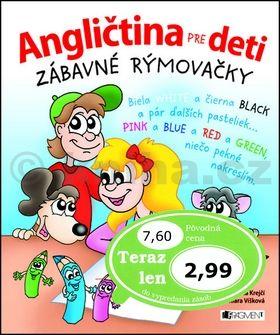 Henrieta Krejčí: Angličtina pre deti Zábavné rýmovačky cena od 57 Kč