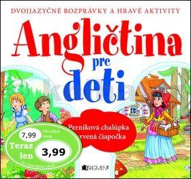 Anita Pisarek: Angličtina pre deti - dvojjazyčné rozprávky cena od 78 Kč
