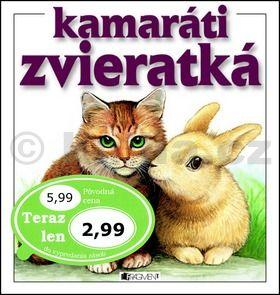 Iveta Dalmádyová: Kamaráti zvieratká cena od 56 Kč