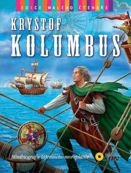 Morán José: Kryštof Kolumbus - Edice malého čtenáře cena od 60 Kč