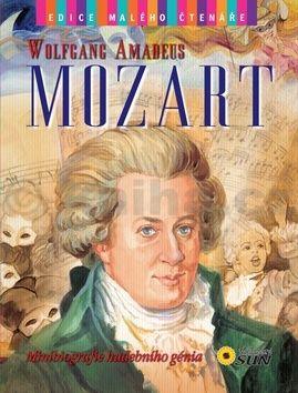 Morán José: Wolfgang Amadeus Mozart - Edice malého čtenáře cena od 60 Kč