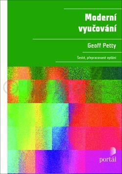 Geoffrey Petty: Moderní vyučování cena od 612 Kč