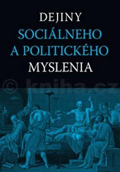 Dejiny sociálneho a politického myslenia cena od 562 Kč