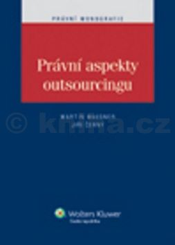 Martin Maisner, Jiří Černý: Právní aspekty outsourcingu cena od 202 Kč