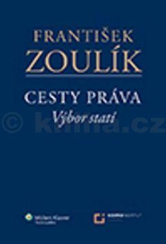 František Zoulík Cesty práva cena od 282 Kč