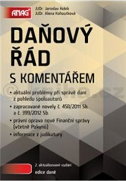 Alena Kohoutková: Daňový řád s komentářem cena od 748 Kč