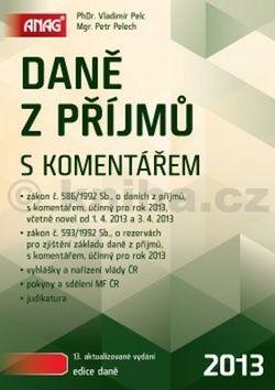 Petr Pelech, Vladimír Pelc: Daně z příjmů s komentářem cena od 0 Kč