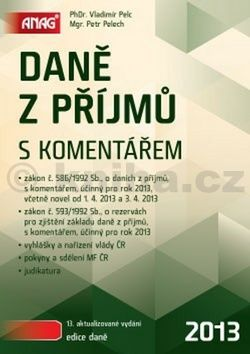 Vladimír Pelc: Daně z příjmů s komentářem cena od 642 Kč