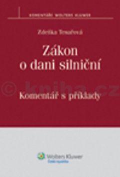 Zdeňka Tesařová: Zákon o dani silniční cena od 227 Kč