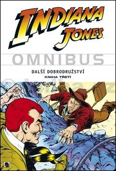 Steve Ditko, Ricardo Villamonte: Indiana Jones - Omnibus - Další dobrodružství - kniha třetí cena od 617 Kč