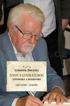 Vladimír Doležal: Život s literaturou cena od 252 Kč