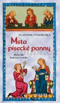 Vlastimil Vondruška: Msta písecké panny cena od 208 Kč