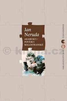 Jan Neruda, Václav Vaněk: Arabesky / Povídky malostranské cena od 211 Kč