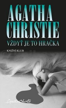 Agatha Christie: Vždyť je to hračka cena od 150 Kč