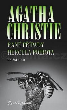 Agatha Christie: Rané případy Hercula Poirota cena od 199 Kč