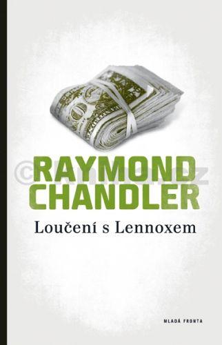 Raymond Chandler: Loučení s Lennoxem cena od 0 Kč