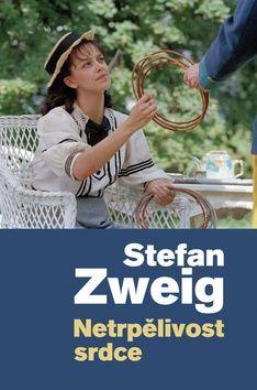 Stefan Zweig: Netrpělivost srdce cena od 109 Kč